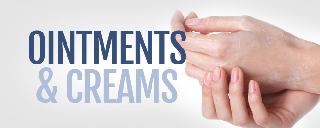 Ointments & Creams